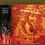 The Gunpowder Plot | Antonia Fraser