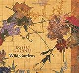 Duncan Michael Robert Kushner, Wild Gardens: DC Moore Gallery, New York