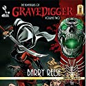 The Adventures of Gravedigger, Book 2 Audiobook by Barry Reese Narrated by Elliott Kane