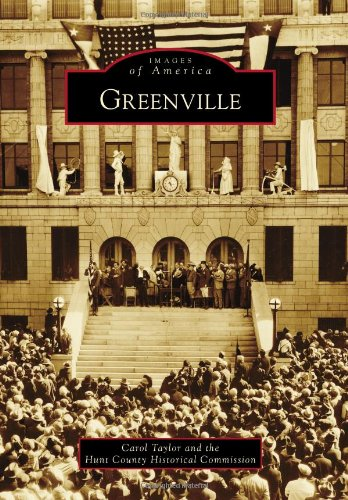 Greenville (Images of America) (Images of America (Arcadia Publishing))