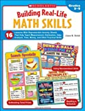 img - for Building Real-Life Math Skills: 16 Lessons With Reproducible Activity Sheets That Teach Measurement, Estimation, Data Analysis, Time, Money, and Other Practical Math Skills book / textbook / text book