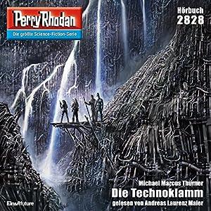 Die Technoklamm (Perry Rhodan 2828) Hörbuch