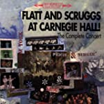 FLATT & SCRUGGS - LIVE AT CARNEGIE HA...