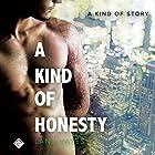 A Kind of Honesty: A Kind of Stories Hörbuch von Lane Hayes Gesprochen von: Seth Clayton