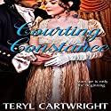 Courting Constance (       UNABRIDGED) by Teryl Cartwright Narrated by Mary F. Dominiak