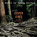 Jasper Jones (       UNABRIDGED) by Craig Silvey Narrated by Matt Cowlrick