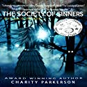The Society of Sinners, Volume 2 Audiobook by Charity Parkerson Narrated by Nikki Diamond