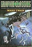 Graphic Classics Volume 8: Mark Twain - 2nd Edition (Graphic Classics - Eureka Productions)