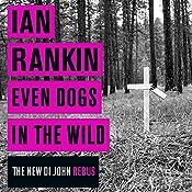 Even Dogs in the Wild | Ian Rankin