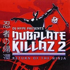 DJ Hype Presents: Dubplate Killaz Vol.2: Return Of The Ninja