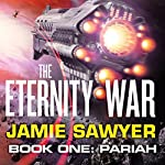 The Eternity War: Pariah | Jamie Sawyer