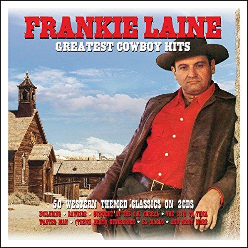 Frankie Laine - Greatest Cowboy Hits - Frankie Laine - Zortam Music