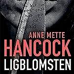 Ligblomsten   Anne Mette Hancock