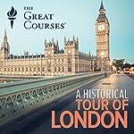 A Historical Tour of London | Robert Bucholz