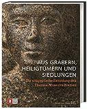 Image de Aus Gräbern, Heiligtümern und Siedlungen: Die altägyptische Sammlung des Übersee-Museums Bremen