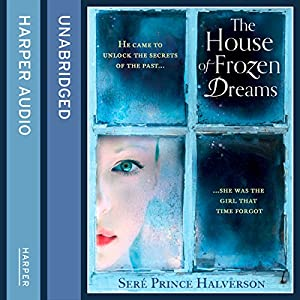 The House of Frozen Dreams Audiobook