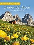 Zauber der Alpen 2016: Foto-Wochenkal...