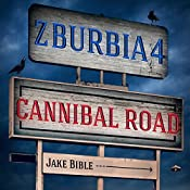 Z-Burbia 4: Cannibal Road, Volume 4 | Jake Bible