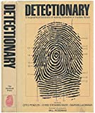Detectionary: A Biographical Dictionary of Leading Characters in Detective and Mystery Fiction, Including Famous and Little-Known Sleuths, Their Hel
