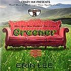 Greener: Escape From Reality Series, Book 3 Hörbuch von Erin Lee Gesprochen von: Ann Bumbak