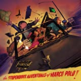 Stupendous Adventures of Marco Polo