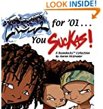 Fresh For '01... You Suckas: A Boondocks Collection