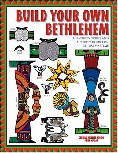 Build Your Own Bethlehem: A Nativity Scene and Activity Book for Christmastime PDF