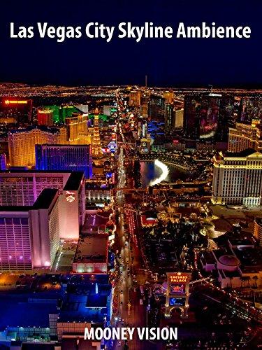 Las Vegas City Skyline Ambience