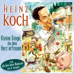 Koch Heinz - Kleine Dinge, die dein Herz erfreuen - Amazon.com Music