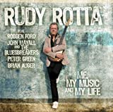 echange, troc Rudy Rotta - Me, My Music And My Life
