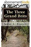 The Three Grand Brits (English Edition)