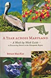 img - for A Year across Maryland: A Week-by-Week Guide to Discovering Nature in the Chesapeake Region book / textbook / text book