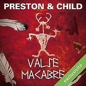 Valse macabre (Pendergast 9) | Livre audio Auteur(s) : Douglas Preston, Lincoln Child Narrateur(s) : François Hatt