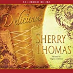 Delicious | Sherry Thomas