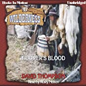 Trapper's Blood: Wilderness Series, Book 17 | David Thompson