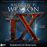 The IX: The IX Series, Book 1 | Andrew P Weston