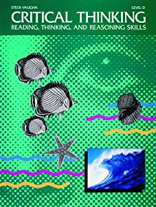 steck-vaughn critical thinking reading thinking and reasoning skills Building thinking skills®, level 3 figural, grades 7 and up buy now building thinking skills®, level mathematical reasoning™, book 1 more options mathematical reasoning™ mind benders®, verbal, grades k-2 more options mind benders® reading detective, beginning more options reading detective.