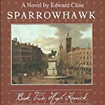 Sparrowhawk, Book Two: Hugh Kenrick | Edward Cline