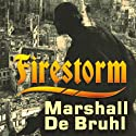 Firestorm: Allied Airpower and the Destruction of Dresden (       UNABRIDGED) by Marshall De Bruhl Narrated by Michael Prichard