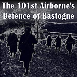 The 101st Airborne Division's Defense of Bastogne | [Ralph M. Mitchell]