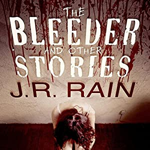 The Bleeder and Other Stories Audiobook