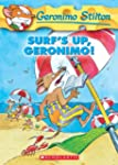 Geronimo Stilton #20: Surf's Up Geron...