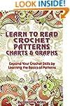 Crochet: Learn to Read Crochet Patter...