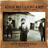 John Cougar Mellencamp Performs Trouble No More Live at Town Hall, July 31, 2003