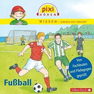 Fußball (Pixi Wissen) Hörspiel