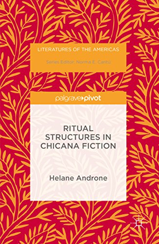 Ritual Structures in Chicana Fiction (Literatures of the Americas) (Latinas In North America compare prices)
