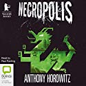 Necropolis (       UNABRIDGED) by Anthony Horowitz Narrated by Paul Panting