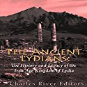 The Ancient Lydians: The History and Legacy of the Iron Age Kingdom of Lydia Audiobook by  Charles River Editors Narrated by Scott Clem