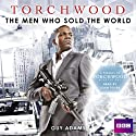 Torchwood: The Men Who Sold the World Audiobook by Guy Adams Narrated by John Telfer
