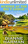 Murder at the Big T Lodge: A Liz Luca...